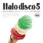 80s Revolution Series - Italo Disco 5 - Sampler