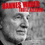 Trotz alledem - Hannes Wader