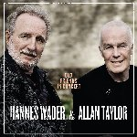 Old Friends In Concert - {Hannes Wader} + {Allan Taylor}