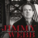Still Within The Sound Of My Voice - Jimmy Webb
