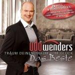 Träum deinen Traum vom Glück - Das Beste - Udo Wenders