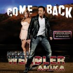Come Back - International Edition - Michael Wendler + Anika