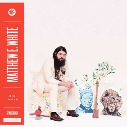 Big Inner - Matthew E. White