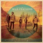 The Wild Feathers - Wild Feathers