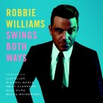 Swings Both Ways - Robbie Williams