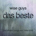 Das Beste - Wise Guys