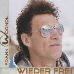 Wieder frei - Frank Wörndl