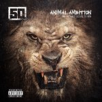 Animal Ambition - An Untamed Desire To Win - 50 Cent