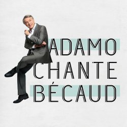 Adamo chante Becaud - Salvatore Adamo