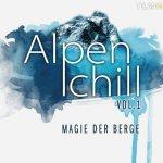 Magie der Berge - Vol. 1 - Alpenchill