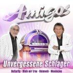 Unvergessene Schlager - Amigos