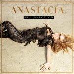 Resurrection - Anastacia