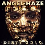 Dirty Gold - Angel Haze
