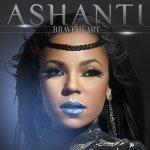 BraveHeart - Ashanti