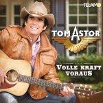 Volle Kraft voraus - Tom Astor