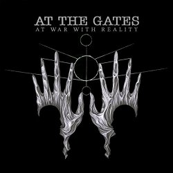 At War With Reality - At The Gates