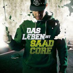 Das Leben ist Saadcore - Baba Saad