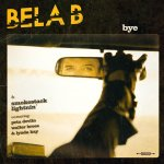 Bye - Bela B + Smokestack Lightnin