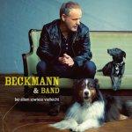 Bei allem sowieso vielleicht - {Beckmann} + Band