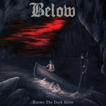 Across The Dark River - Below