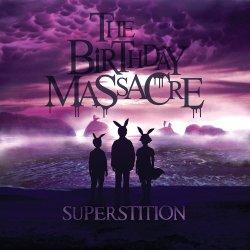 Superstition - Birthday Massacre