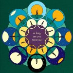 So Long, See You Tomorrow - Bombay Bicycle Club