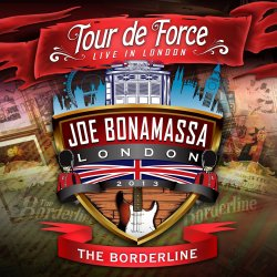 Tour de Force - The Borderline - Joe Bonamassa