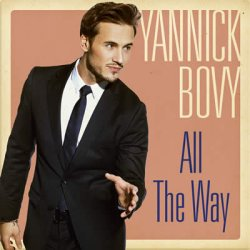 All The Way - Yannick Bovy