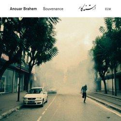 Souvenance - Anouar Brahem