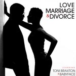 Love, Marriage And Divorce - Toni Braxton + Babyface
