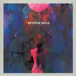 After The Disco - Broken Bells