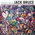 Silver Rails - Jack Bruce