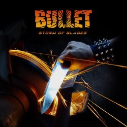 Storm Of Blades - Bullet