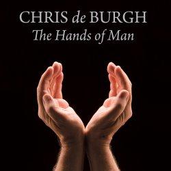 The Hands Of Man - Chris de Burgh