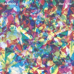 Our Love - Caribou