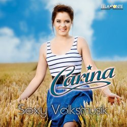 Sexy Volksmusik - Carina