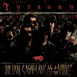 Tyranny - {Julian Casablancas} + {Voidz}