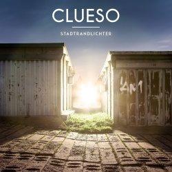 Stadtrandlichter - Clueso