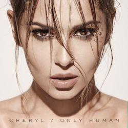 Only Human - Cheryl