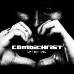 We Love You - Combichrist