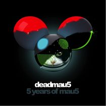 5 Years Of mau5 - Deadmau5