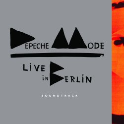 Live In Berlin - Soundtrack - Depeche Mode