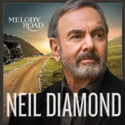 Melody Road - Neil Diamond