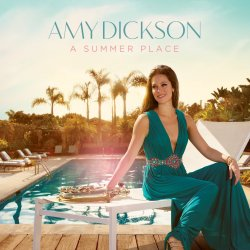 A Summer Place - Amy Dickson