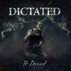 The Deceived - Dictated