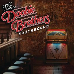 Southbound - Doobie Brothers