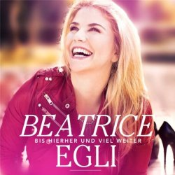 Bis hierher und viel weiter - Beatrice Egli