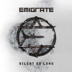 Silent So Long - Emigrate