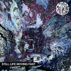 Still Life Moving Fast - Empress AD