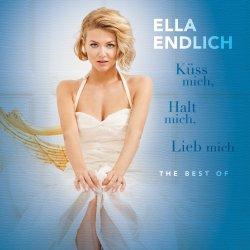 Küss mich, halt mich, lieb mich - The Best Of - Ella Endlich
